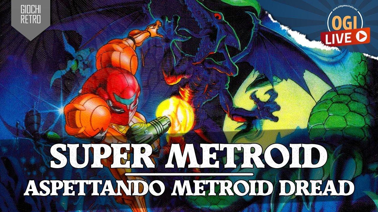 La diretta di OGI: Super Metroid