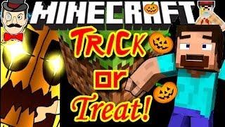 Minecraft TRICK OR TREAT !!