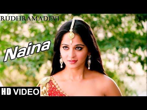 Naina(Auna Neevena) VIDEO Song - Rudramadevi |Rudhramadevi| Anushka Shetty, Rana Daggubati