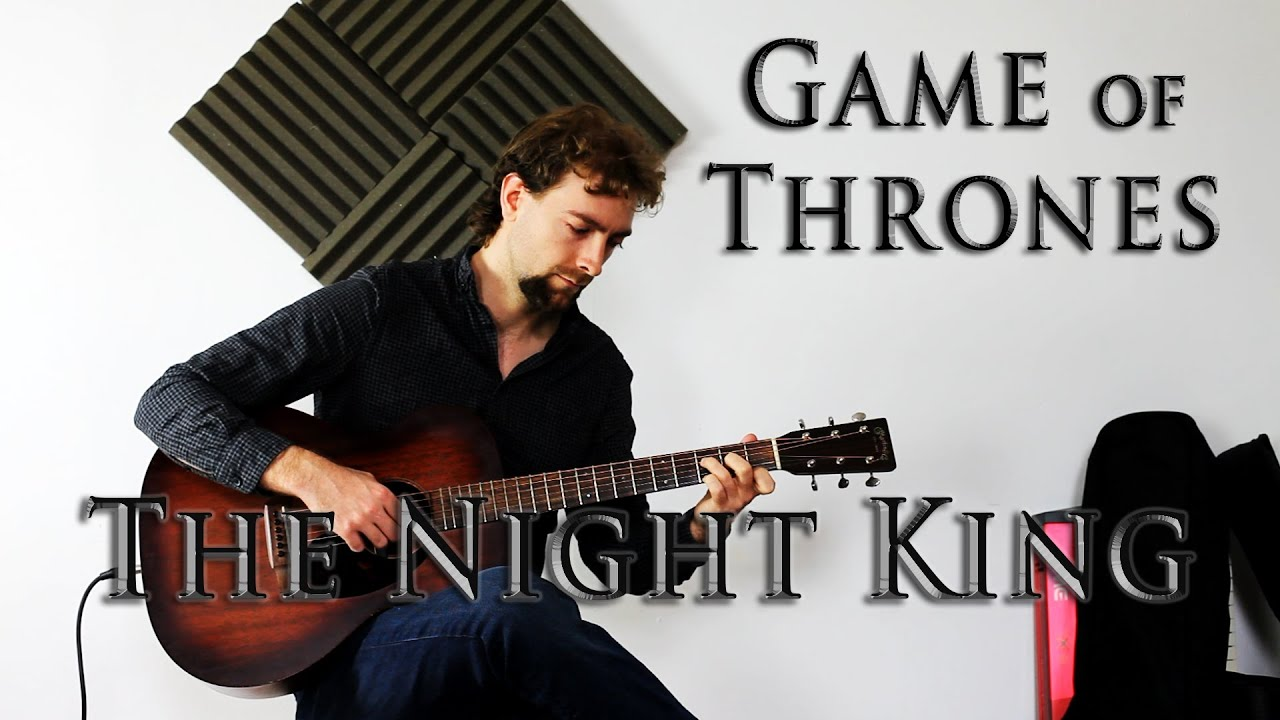 Game of Thrones – The Night King on Solo Acoustic Guitar (Full version)
