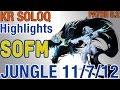 Sofm - Kindred Jungle Rank Hàn Patch 6.2