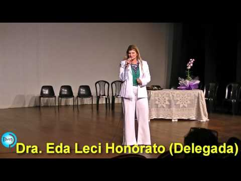 Fernandópolis - Delegada Eda Leci Honorato é Palestrante no dia Internacional da Mulher.