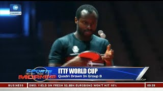 ITTF World Cup: Quadri Drawn In Group B Pt.2 |Sports This Morning|