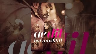 Nonton Ae Dil Hai Mushkil Film Subtitle Indonesia Streaming Movie Download