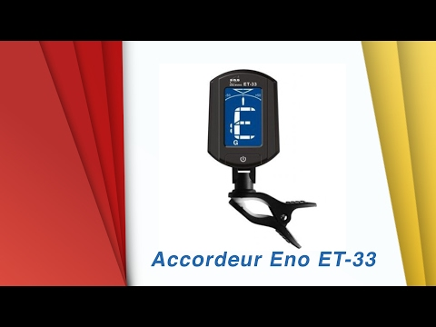 Accordeur guitare Eno ET-33 - déballage et test