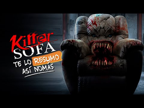 Killer Sofa | #TeLoResumo