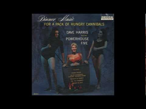 DAVE HARRIS Dinner Music For A Pack Of Hungry Cannibals 1960