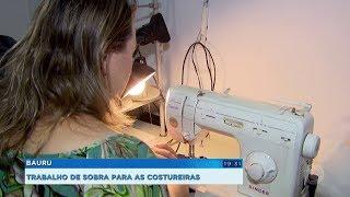 Bauru: trabalho de sobra para as costureiras