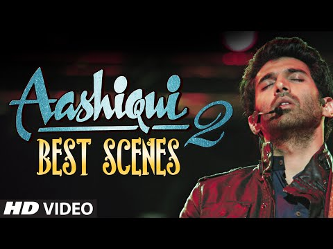 Aashiqui 2 Best Scenes - Most Romantic Bollywood Movie