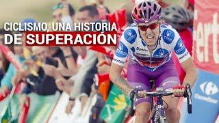 CICLISMO, UNA HISTORIA DE SUPERACIÓN | La Vuelta a España