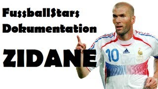 Fussball Stars Dokumentation - ZINÉDINE ZIDANE