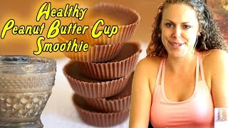 Healthy Breakfast Smoothie: Chocolate Peanut Butter Cup! Smoothies, Weight Loss Drinks & Health! - YouTube