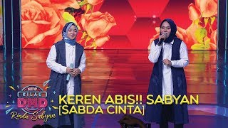 Video KEREN ABIS!! Sabyan [SABDA CINTA] - DMD Rindu Sabyan (20/11) MP3, 3GP, MP4, WEBM, AVI, FLV Januari 2019