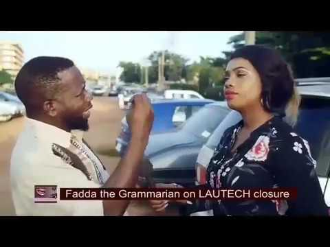 Fadda The Grammarian On LAUTECH Closure (kpoho The Khoto)