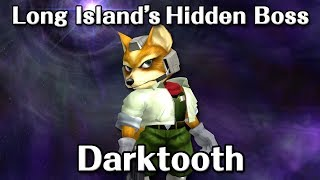 Darktooth: Long Island's Hidden Boss