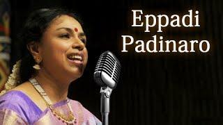 Eppadi Padinaro - Sudha Raghunathan Live - Isai Ragam