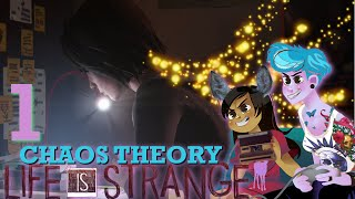 LIFE IS STRANGE EPISODE 3 CHAOS THEORY 2 Girls 1 Let's Play Part 1: Night Time Madness