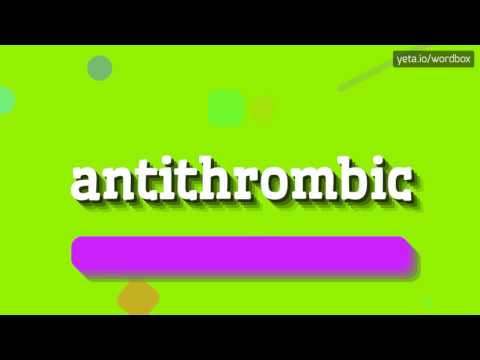 ANTITHROMBIC - HOW TO PRONOUNCE IT!?