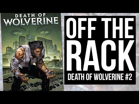 DEATH OF WOLVERINE #2 from Marvel Comics