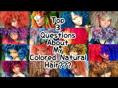 Top 3 Questions About My Colored Natural Hair