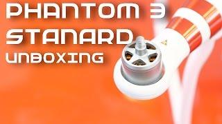DJI Phantom 3 Standard Unboxing