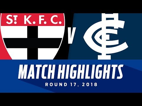St Kilda V Carlton Highlights | Round 17, 2018 | AFL