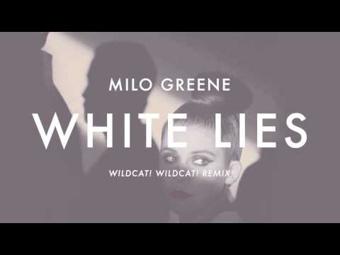 Milo Greene - White Lies (Wildcat! Wildcat! Remix)