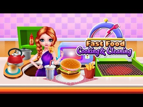 Fast Food Cooking And Cleaning