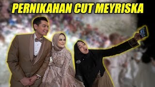 Video HAPPY WEDDING CUT MEYRISKA! Mewah Banget😍 MP3, 3GP, MP4, WEBM, AVI, FLV September 2019