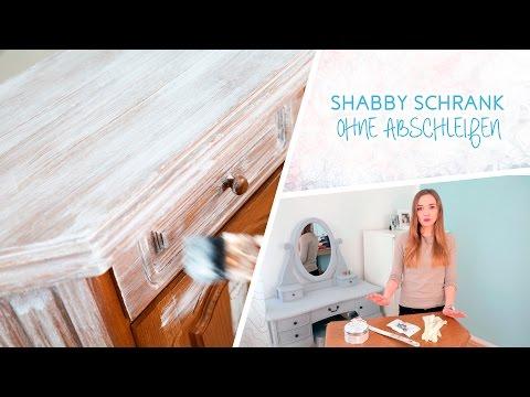 How to: Schrank im Shabby Chic Stil streichen ohne abscheifen