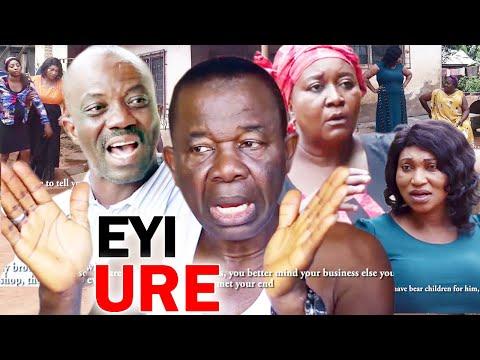 EYI URE Season 1&2 - Chiwetalu Agu 2020 Latest Nigerian Nollywood Comedy Movie Full HD