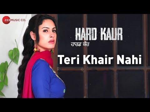 Teri Khair Nahi - Hard Kaur   Nooran Sisters   Dri