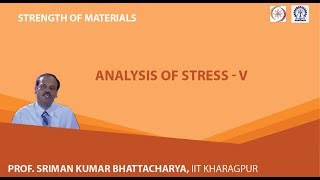 Lecture - 6 Analysis Of Stress - V
