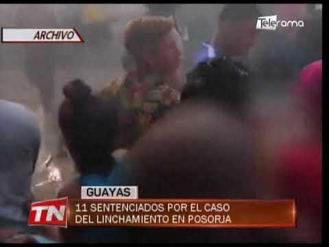 11 sentenciados por el caso del linchamiento en Posorja