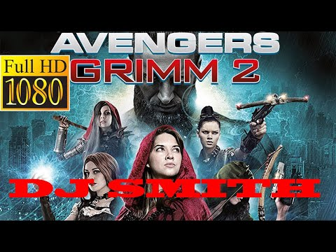 DJ SMITH LATEST FULL HD MOVIES 2020 - Avengers Grimm: Time Wars
