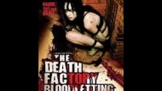 Death Factory - Bloodletting