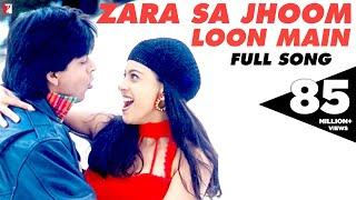 Video Zara Sa Jhoom Loon Main - Full Song | Dilwale Dulhania Le Jayenge | Shah Rukh Khan | Kajol MP3, 3GP, MP4, WEBM, AVI, FLV Juni 2019