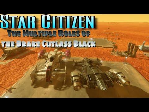 Star Citizen - The Multiple Roles of the Drake Cutlass Black