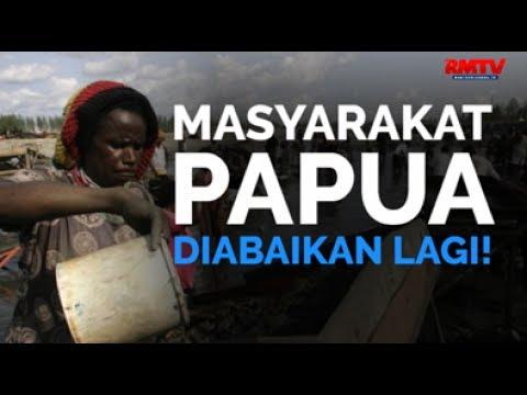 Masyarakat Papua Diabaikan Lagi!