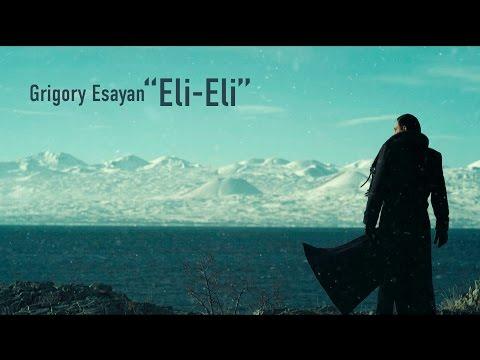 Grigori Esayan - Eli eli