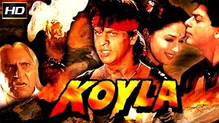 Video Koyla 1997 - Action Moive | Shah Rukh Khan, Madhuri Dixit-Nene, Amrish Puri, Salim Ghouse. MP3, 3GP, MP4, WEBM, AVI, FLV Januari 2019