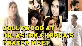 Bollywood stars at Dr  Ashok Chopra's prayer meet