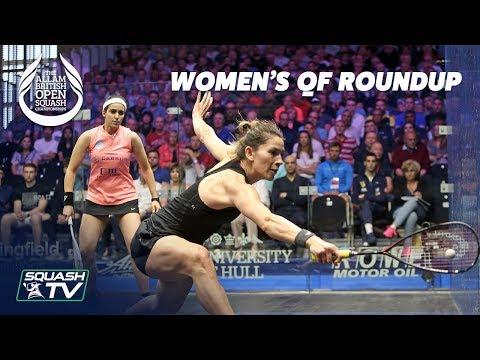 Squash: Women's Quarter Final Roundup - Allam British Open 2019