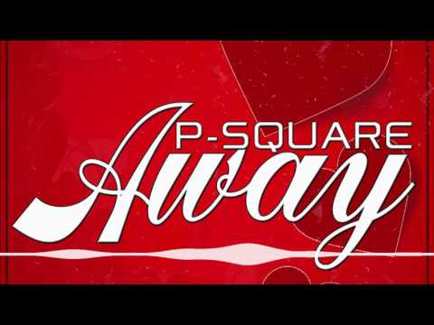 P-Square | Away [Official Audio] | Freeme TV