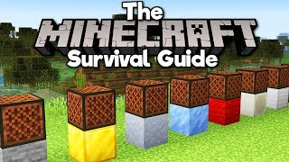 Making Music With Note Blocks! • The Minecraft Survival Guide (Tutorial Let's Play) [Part 258]