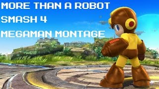 More Than A Robot – Smash 4 Megaman Montage