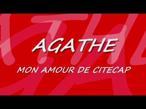 Agathe, mon amour de CitéCap