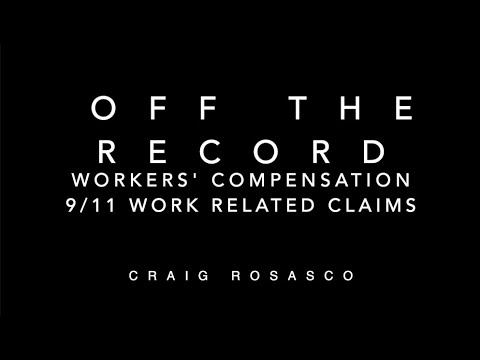 Off The Record – Workers' Comp – 9/11 Work Related Claims video thumbnail