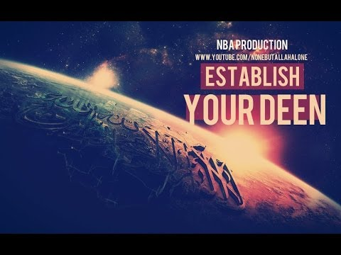 ESTABLISH YOUR DEEN IN YOUR LIFE┇POWERFUL REMINDER ᴴᴰ