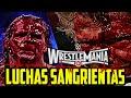 Las 7 Luchas Más sangrientas de Wrestlemania | Loquendo